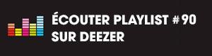 Ecoutez la playlist 90 sur Deezer