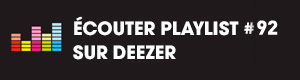 Ecoutez la playlist 92 sur Deezer