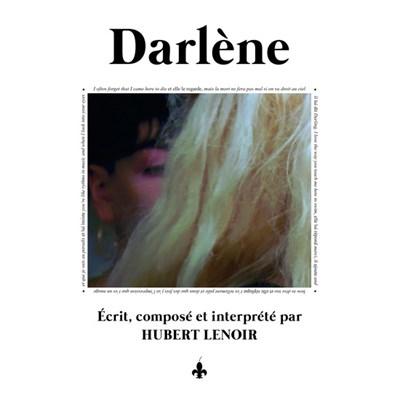 Hubert Lenoir - Darlène