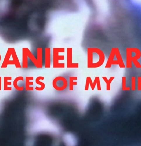 [FILM] Daniel Darc - Pieces of My Life