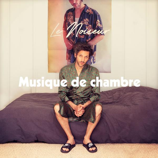 [EP] Le Noiseur - Musique de chambre