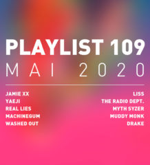 Playlist 109 : Jamie xx, Real Lies, Machinegum, Muddy Monk, etc.