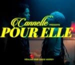 [CLIP] Cannelle - Pour elle