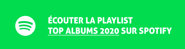 Ecoutez la playlist Top Albums 2020 sur Spotify