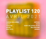 Playlist 120 : Sabrina Bellaouel, Michel, Seppuku, Jacques, etc.