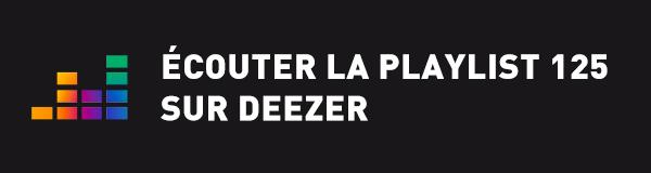 Ecoutez la playlist 125 sur Deezer