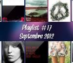 Playlist #17 : Septembre 2012