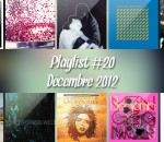 Playlist #20 : Young Dreams, Crystal Castles, AlunaGeorges, Lauryn Hill, Dark Horses, etc.