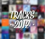 Top Tracks 2012