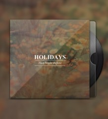 Holidays - That Night Before... (Sunday Beast) EP