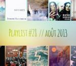 Playlist #28 : Husbands, Splassh, Lomovolokno, Postiljonen, etc.