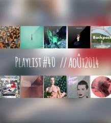 Playlist #40 : Sia, The Raveonettes, Donovan Blanc, Paradis, etc.