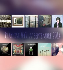 Playlist #41 : Coralie Clément, Foxygen, Horsebeach, The Drums, etc.
