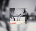 Warpaint - No Way Out / I'll Start Believing EP