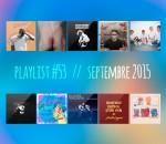 Playlist #53 : Oscar, Vic Mensa, Youth Lagoon, Liss, etc.