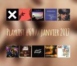 Playlist #69SEX : The xx, Urban Species, Tindersticks, Daft Punk, etc.