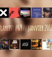 Playlist #69SEX : The xx, Urban Species, Tindersticks, Daft Punk, etc.