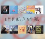 PLAYLIST #73 : Phoenix, Polo & Pan, Yasmine Hamdan, Hoops, etc