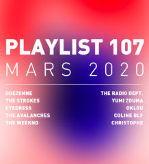 Playlist 107 : The Strokes, The Avalanches, Oklou, Coline Blf, etc.