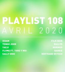 Playlist 108 : ISSAM, Yaeji, Tengo John, MorMor, etc.