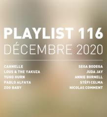 Playlist 116 : Cannelle, Yung Hurn, Pablo Alfaya, Zoo Baby, etc.