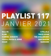 Playlist 117 : Klon, Gabriel Auguste, Issam, Darkside, etc.