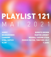 Playlist 121 : Beabadoobee, Cannons, KLON, Moussa, etc.